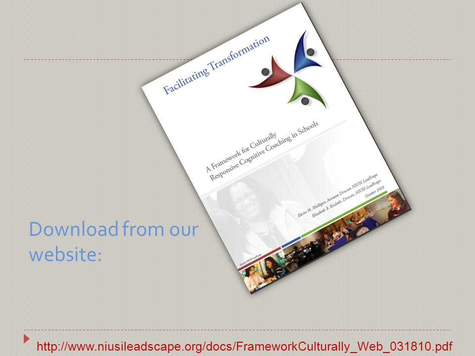 Download from our website: http://www.niusileadscape.org/docs/FrameworkCulturally_Web_031810.pdf