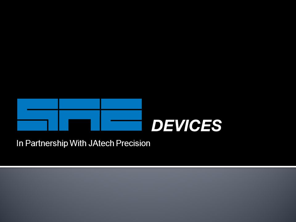 In Partnership With JAtech Precision