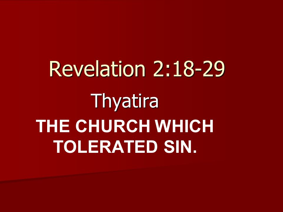And unto the angel of the church in Thyatira write; These things saith the Son of God, who hath his eyes like unto a flame of fire, and his feet are like fine brass (Revelation 2:18)