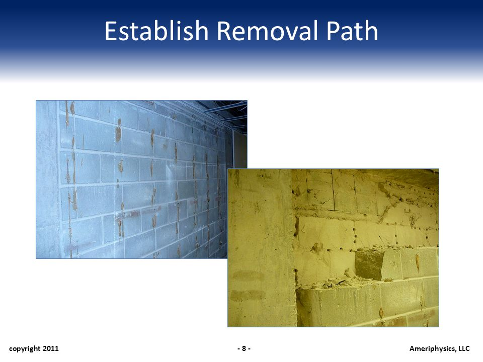 Establish Removal Path copyright 2011- 9 -Ameriphysics, LLC