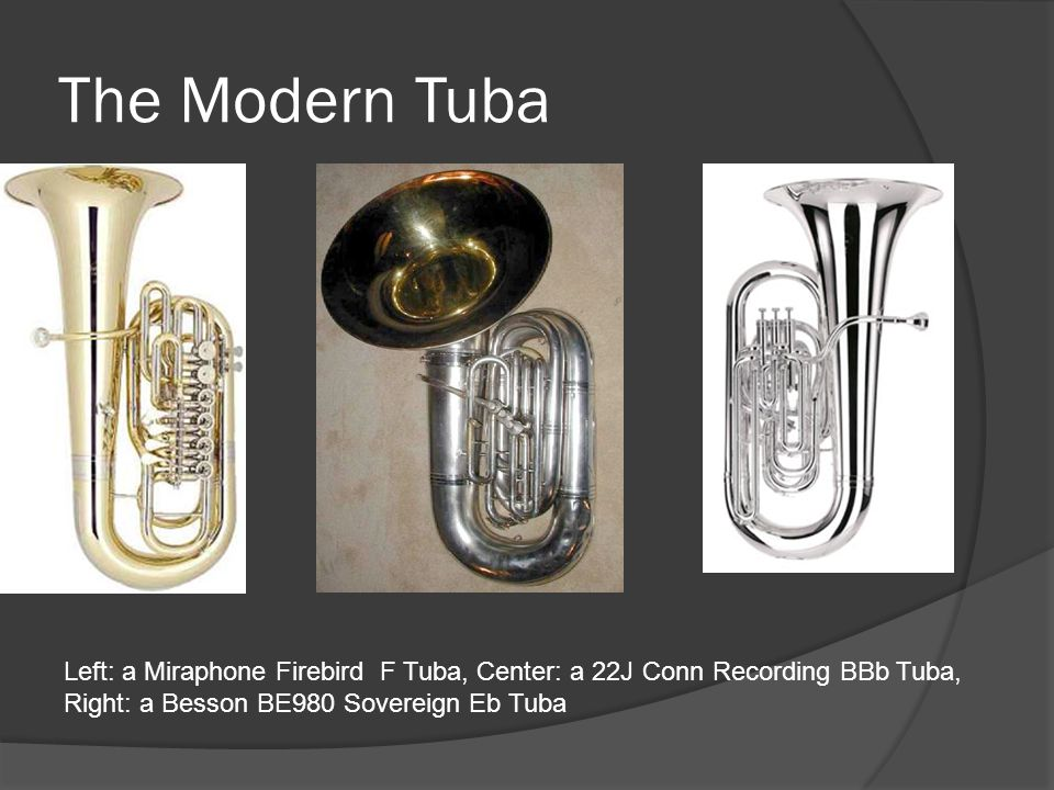 The Modern Tuba Left: a Miraphone Firebird F Tuba, Center: a 22J Conn Recording BBb Tuba, Right: a Besson BE980 Sovereign Eb Tuba