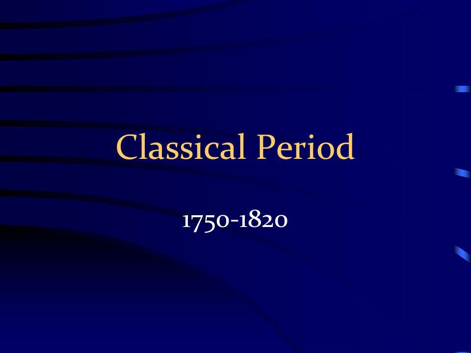 Classical Period 1750-1820