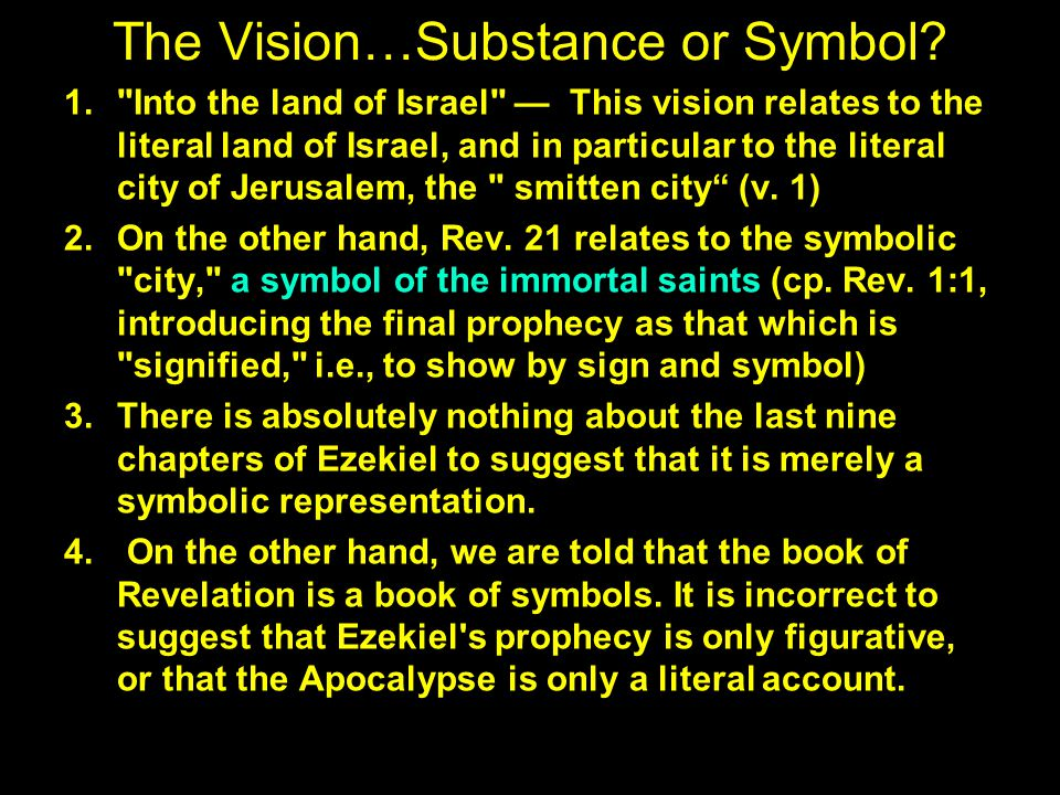 The Vision…Substance or Symbol.