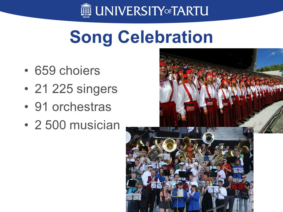 Song Celebration 659 choiers 21 225 singers 91 orchestras 2 500 musician
