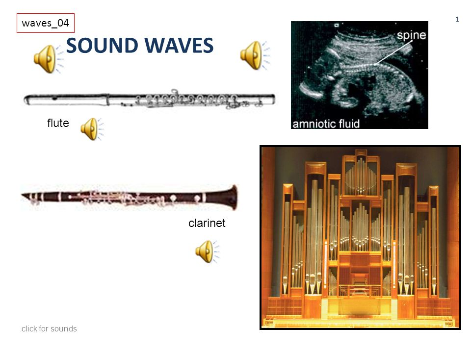 SOUND WAVES waves_04 1 flute clarinet click for sounds