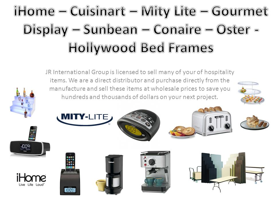 JR International Group is licensed to sell many of your of hospitality items.