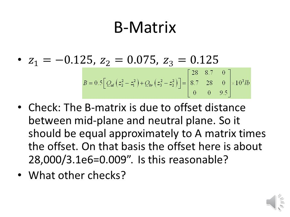 A Matrix A=0.2Q al +0.05Q br Checks: – Ratios of diagonal terms.