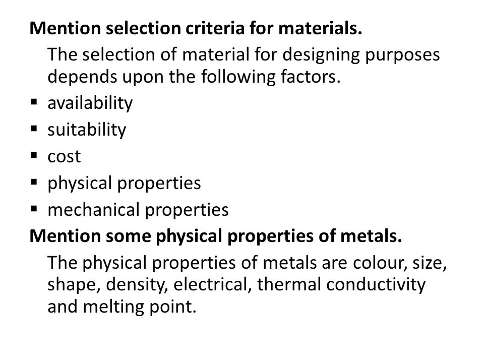 Mention selection criteria for materials.