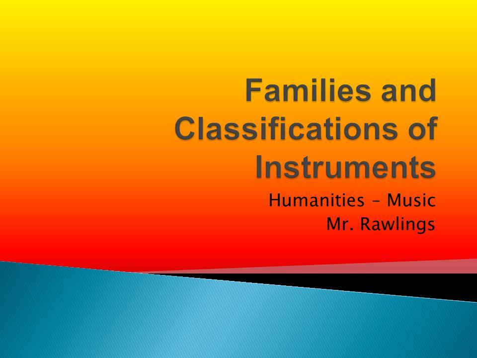 Humanities – Music Mr. Rawlings