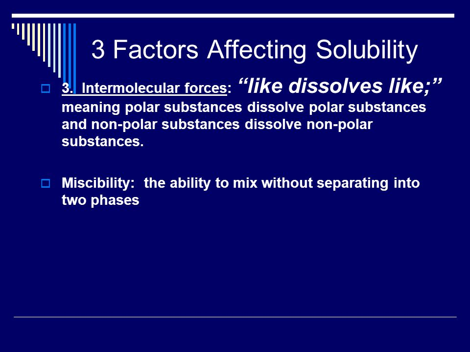 3 Factors Affecting Solubility  3.