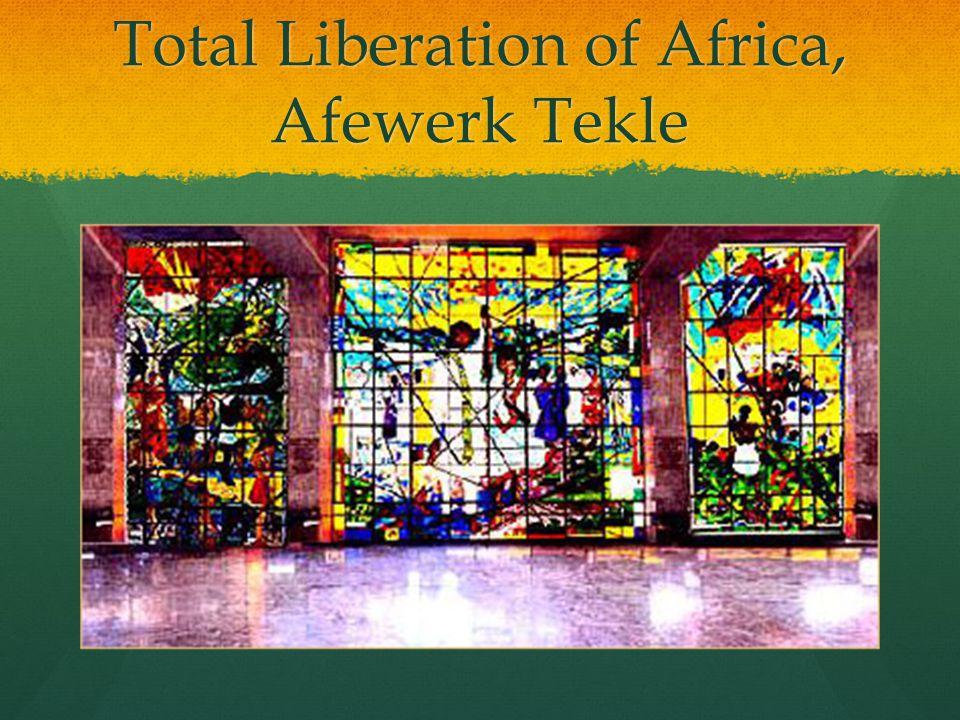 Total Liberation of Africa, Afewerk Tekle