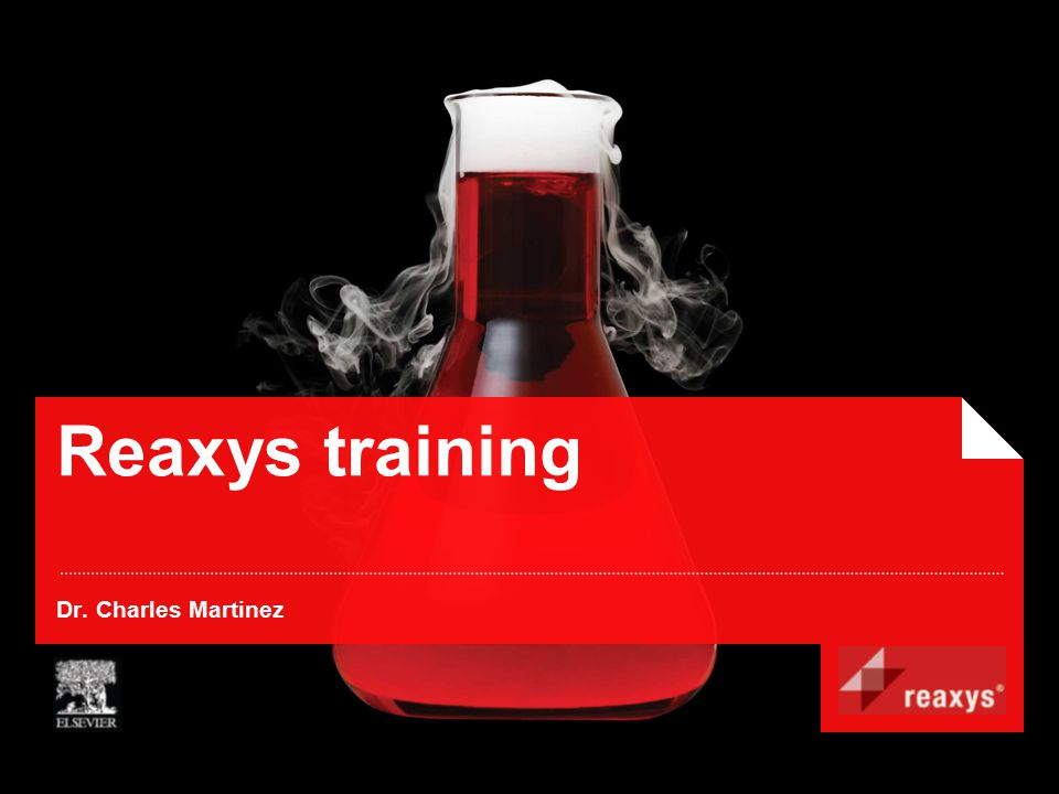 Reaxys training Dr. Charles Martinez
