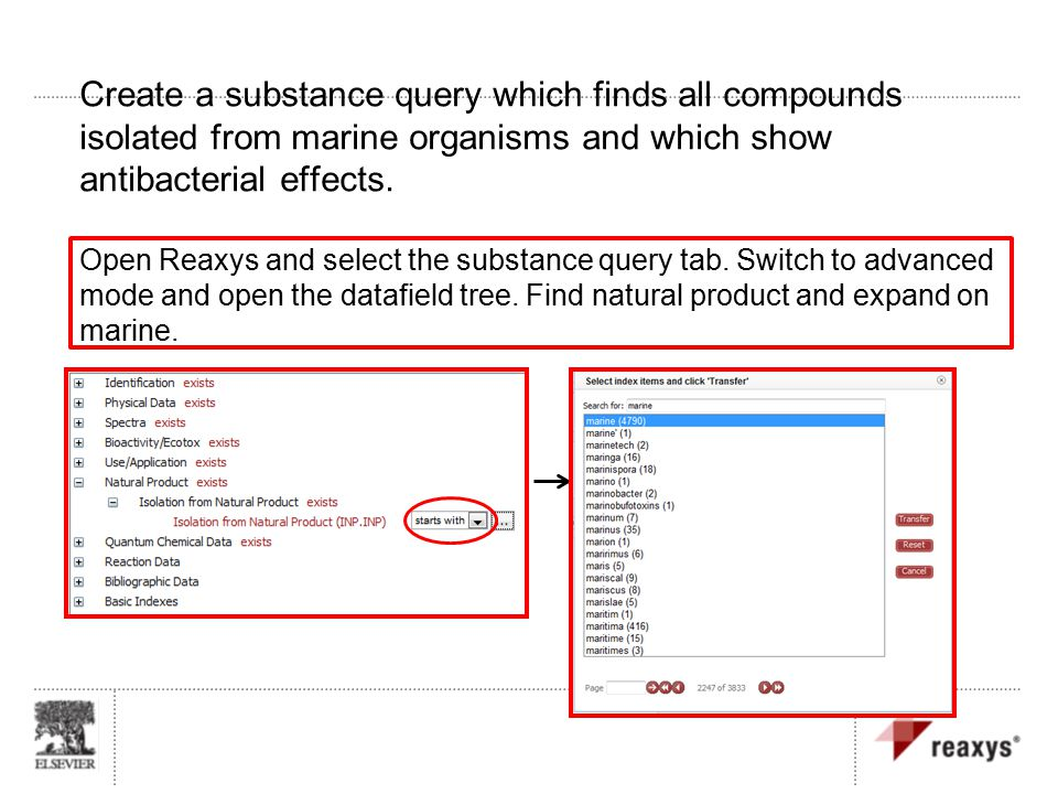 Create a substance query which finds all compounds isolated from marine organisms and which show antibacterial effects.