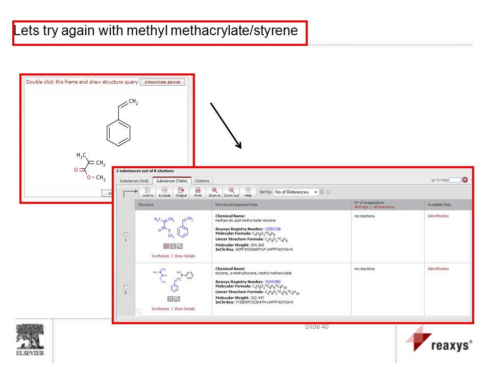 Slide 40 Lets try again with methyl methacrylate/styrene