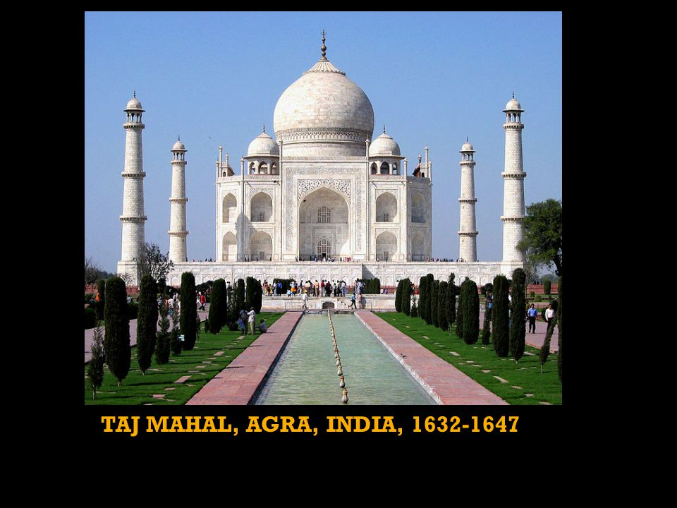TAJ MAHAL, AGRA, INDIA, 1632-1647