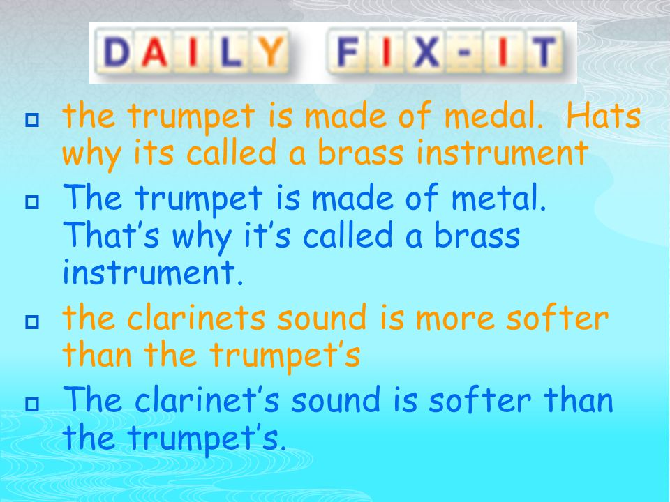 the trumpet is made of medal.