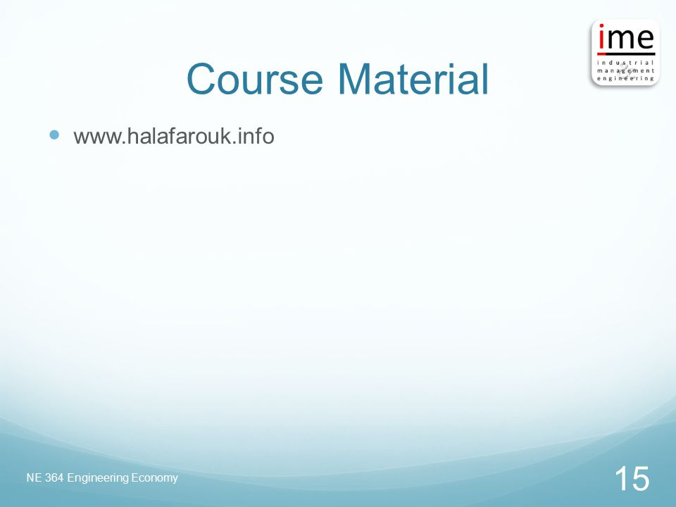 Course Material www.halafarouk.info NE 364 Engineering Economy 15