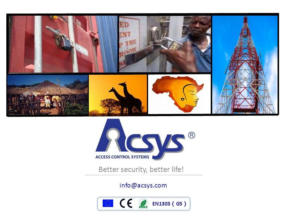 EN1303 ( G5 ) Better security, better life! info@acsys.com