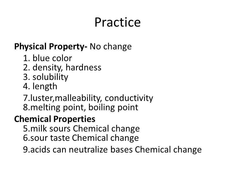 Practice Physical Property- No change 1.blue color 2.