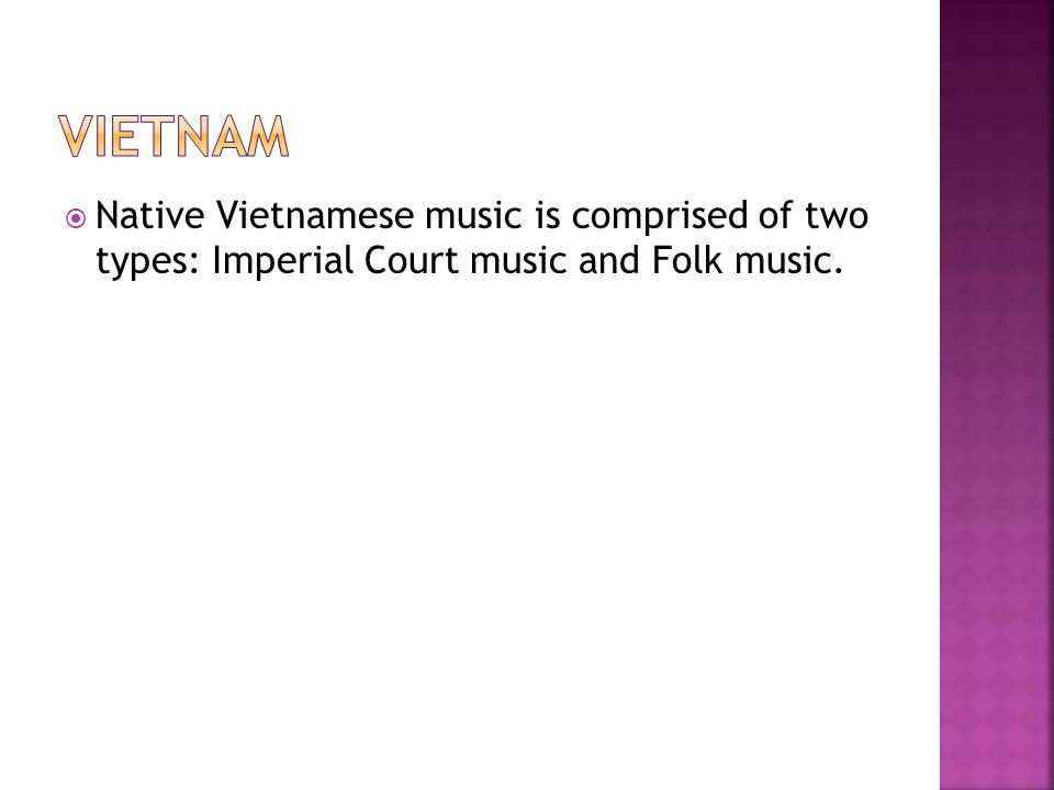  Nhã nh ạ c ( elegant music , ritual and ceremonial music) is the most popular form of imperial court music, specifically referring to the court music played from the Tr ầ n Dynasty (1225-1400) to the very last Nguy ễ n Dynasty (1802-1945) Nhã nh ạ c  Along with nhã nh ạ c, the imperial court of Vietnam in the 19th century also had many royal dances which still exist to this day.