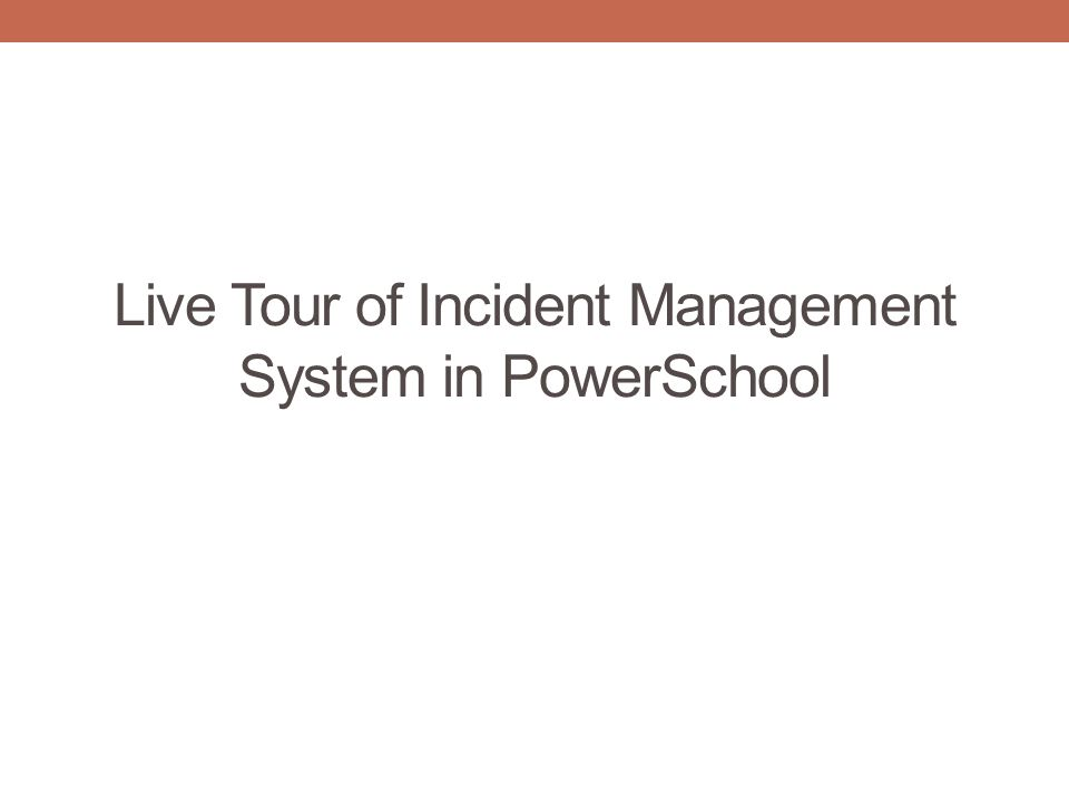 Live Tour of Incident Management System in PowerSchool