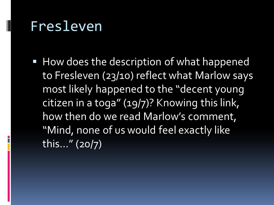 HW for Tuesday 10/25  Finish reading Heart of Darkness  Answer the questions on the following slide.
