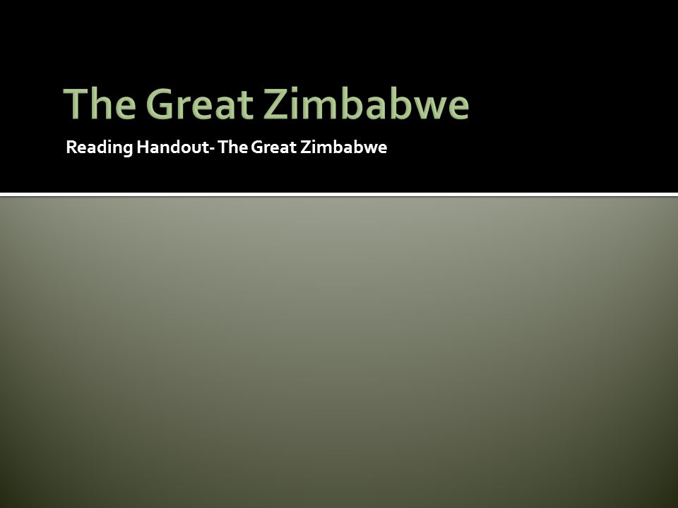 Reading Handout- The Great Zimbabwe