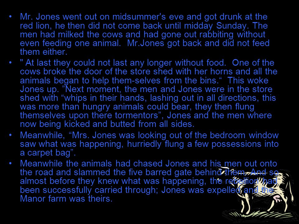 What inspired the animals to revolt.