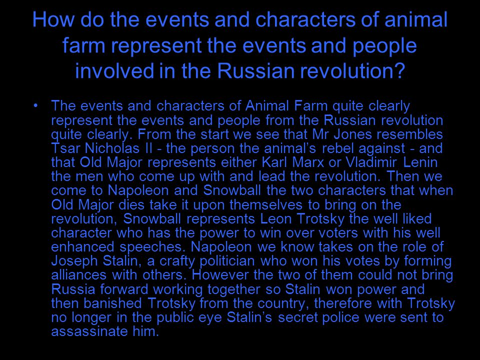 How do the events and characters of animal farm represent the events and people involved in the Russian revolution.