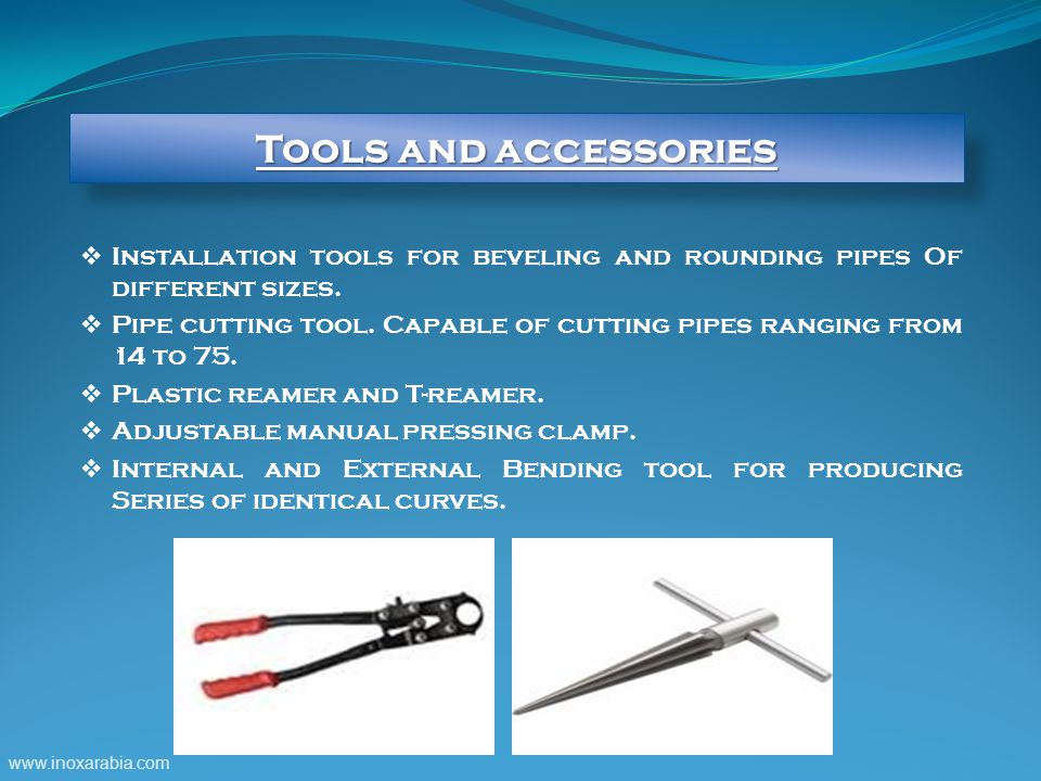  Installation tools for beveling and rounding pipes Of different sizes.