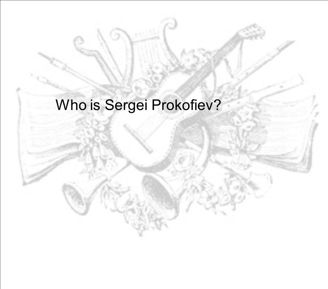Who is Sergei Prokofiev?