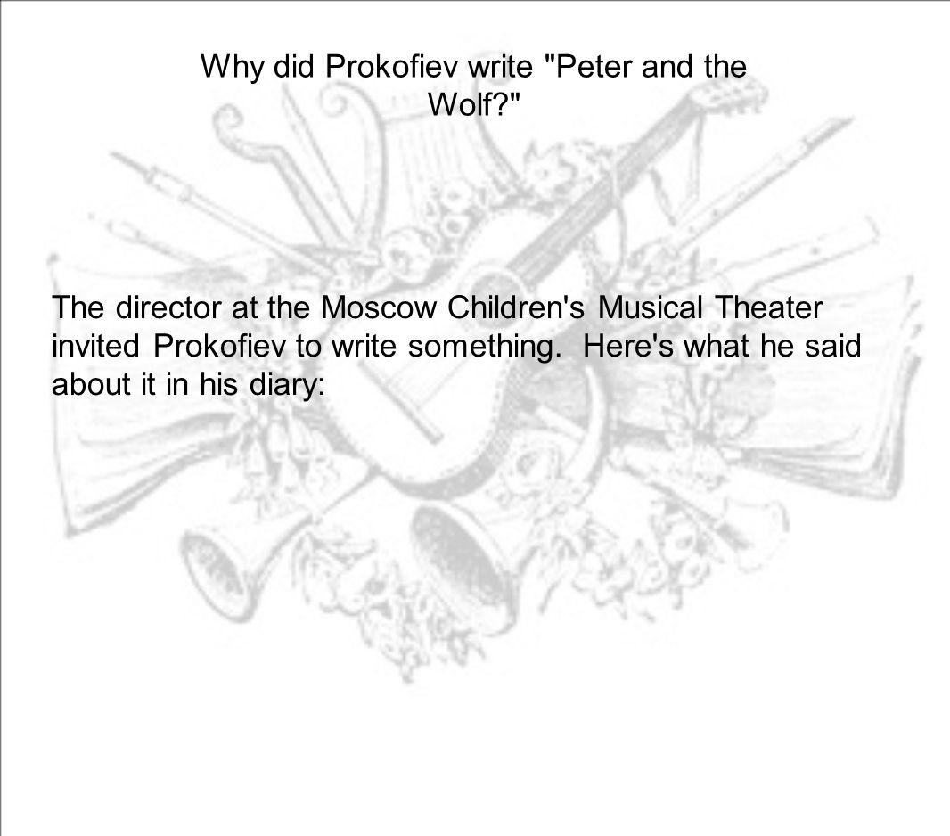 Why did Prokofiev write
