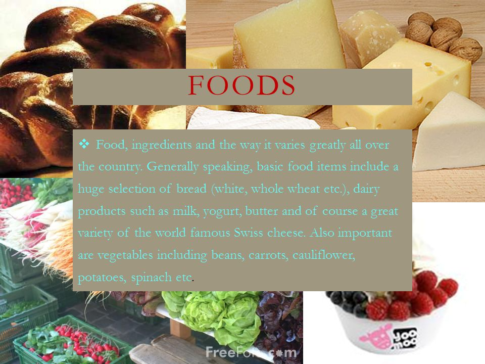 FOODS  Food, ingredients and the way it varies greatly all over the country.