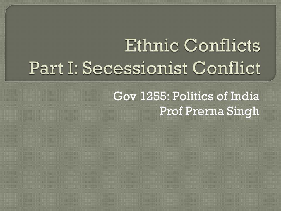 Gov 1255: Politics of India Prof Prerna Singh