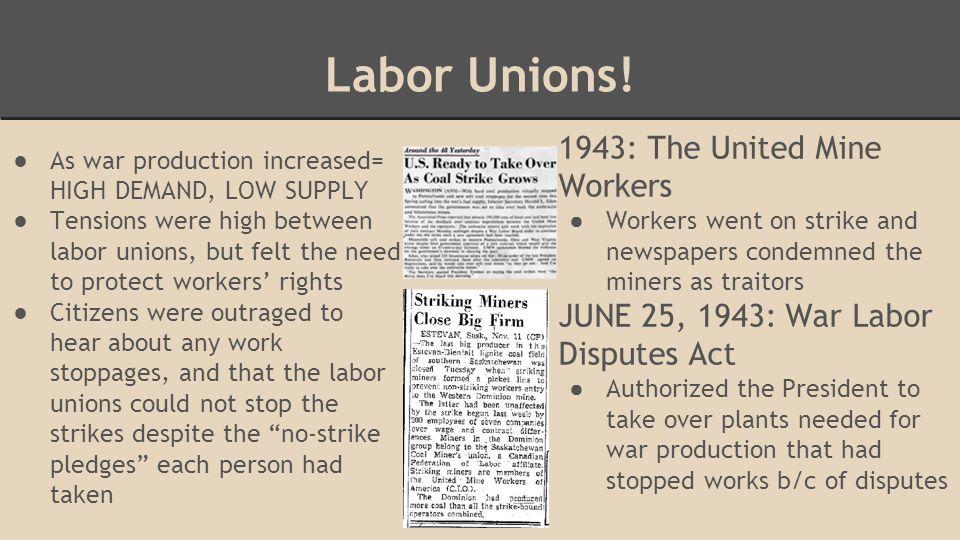 Labor Unions.