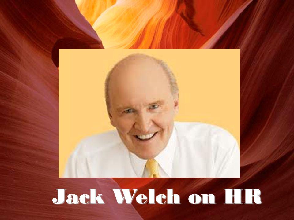 Jack Welch on HR