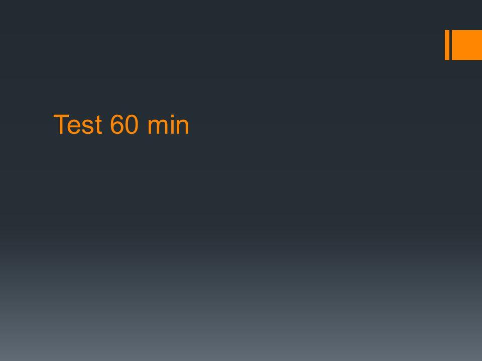 Test 60 min