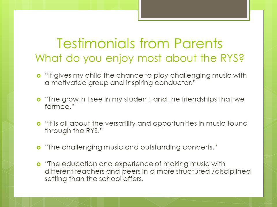 Testimonials from Parents What do you enjoy most about the RYS.
