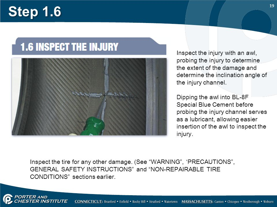 19 Step 1.6 Inspect the injury with an awl, probing the injury to determine the extent of the damage and determine the inclination angle of the injury channel.