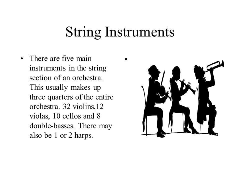 Instruments String instruments Woodwind instruments Percussion instruments Brass instruments