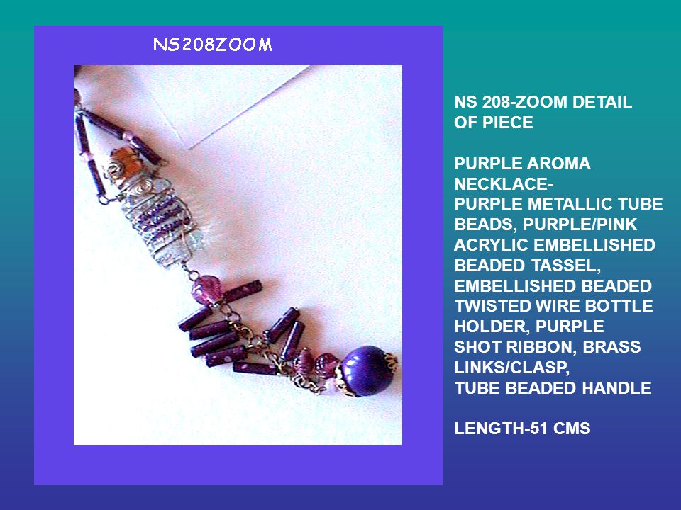NS 208-ZOOM DETAIL OF PIECE PURPLE AROMA NECKLACE- PURPLE METALLIC TUBE BEADS, PURPLE/PINK ACRYLIC EMBELLISHED BEADED TASSEL, EMBELLISHED BEADED TWISTED WIRE BOTTLE HOLDER, PURPLE SHOT RIBBON, BRASS LINKS/CLASP, TUBE BEADED HANDLE LENGTH-51 CMS