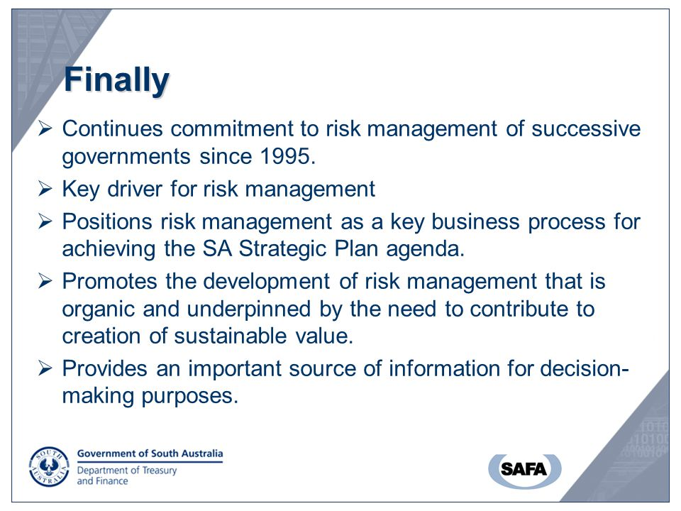 Finally  Continues commitment to risk management of successive governments since 1995.