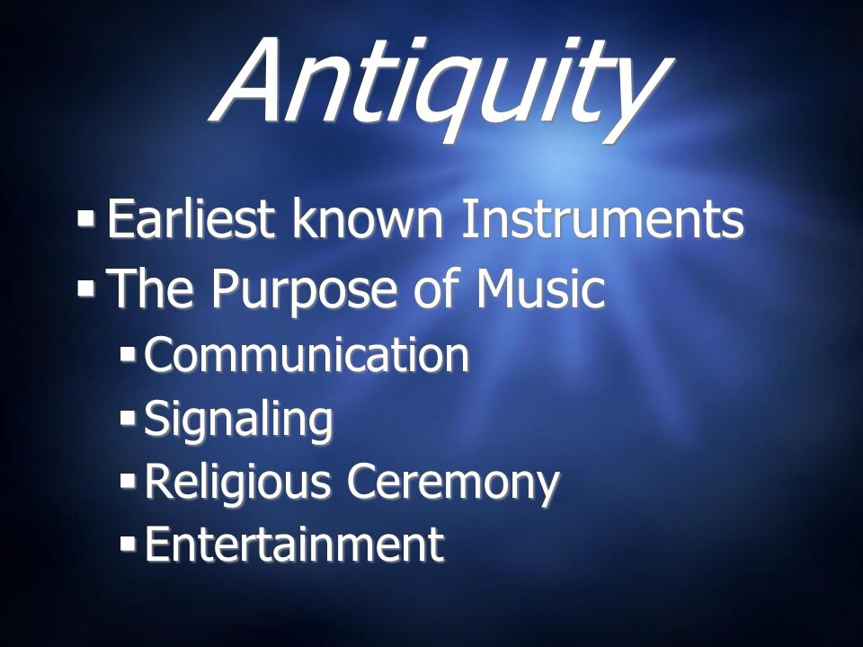 Ancient Civilizations  Chinese (2000 BC)  Stringed instruments (ch'in)  Pentatonic scale  Egyptians (25th century BC)  Lute, lyre, harp  Hebrews  Shofar (rams horn)  Chinese (2000 BC)  Stringed instruments (ch'in)  Pentatonic scale  Egyptians (25th century BC)  Lute, lyre, harp  Hebrews  Shofar (rams horn)