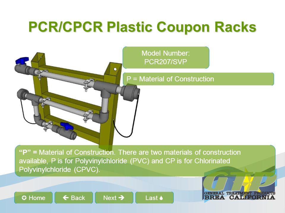 "Last  Home  BackNext  PCR/CPCR Plastic Coupon Racks Model Number: PCR207/SVP P = Material of Construction ""P"" = Material of Construction. There ar"