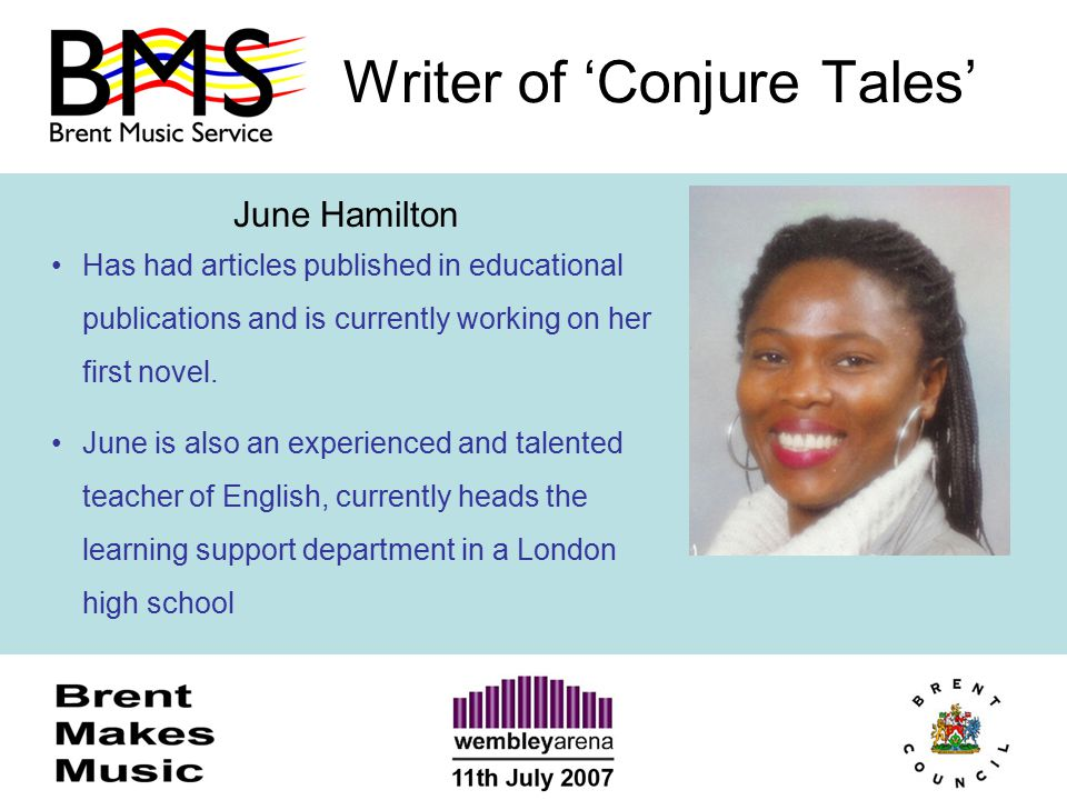 Writer of 'Conjure Tales' June Hamilton Has had articles published in educational publications and is currently working on her first novel. June is al