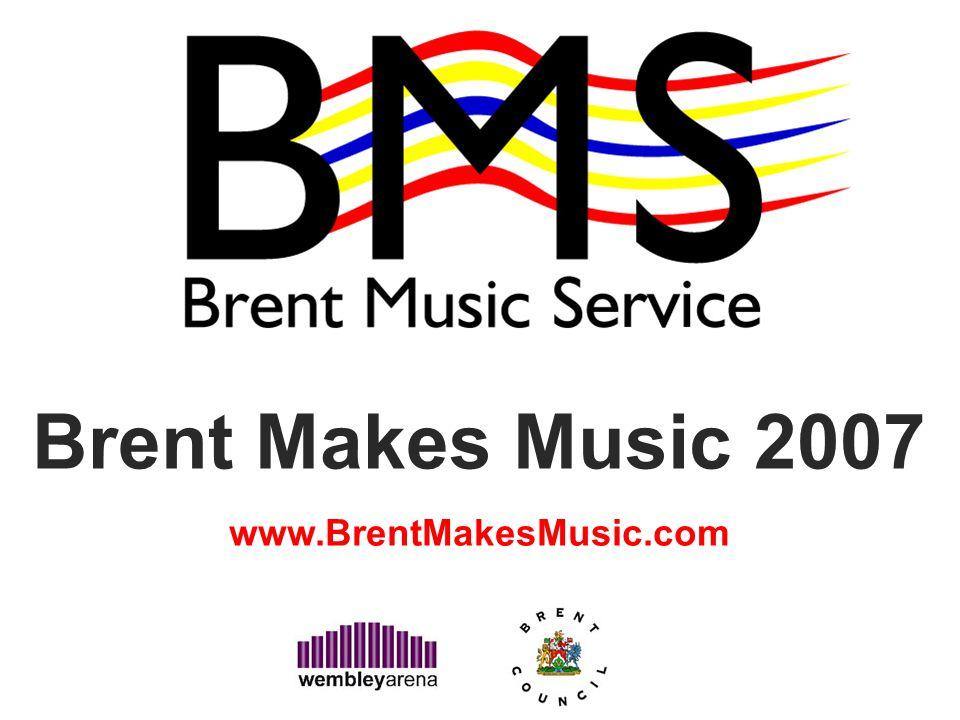 Brent Makes Music 2007 www.BrentMakesMusic.com