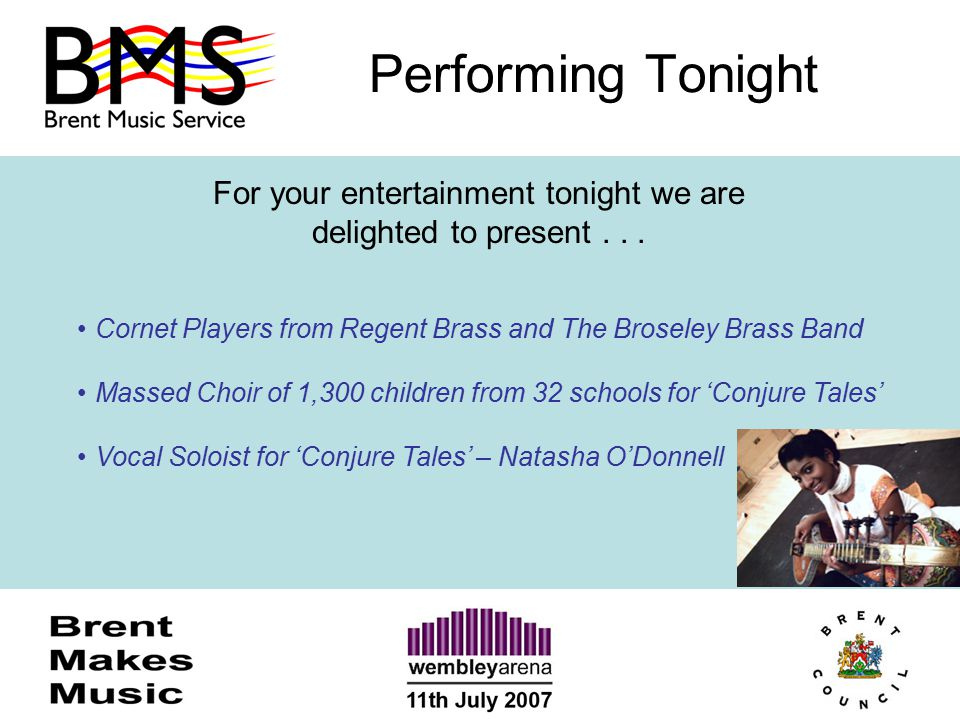 Performing Tonight For your entertainment tonight we are delighted to present... Cornet Players from Regent Brass and The Broseley Brass Band Massed C