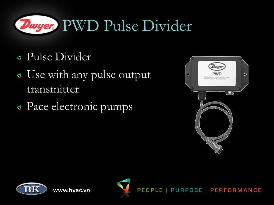 www.hvac.vn PWD Pulse Divider Pulse Divider Use with any pulse output transmitter Pace electronic pumps