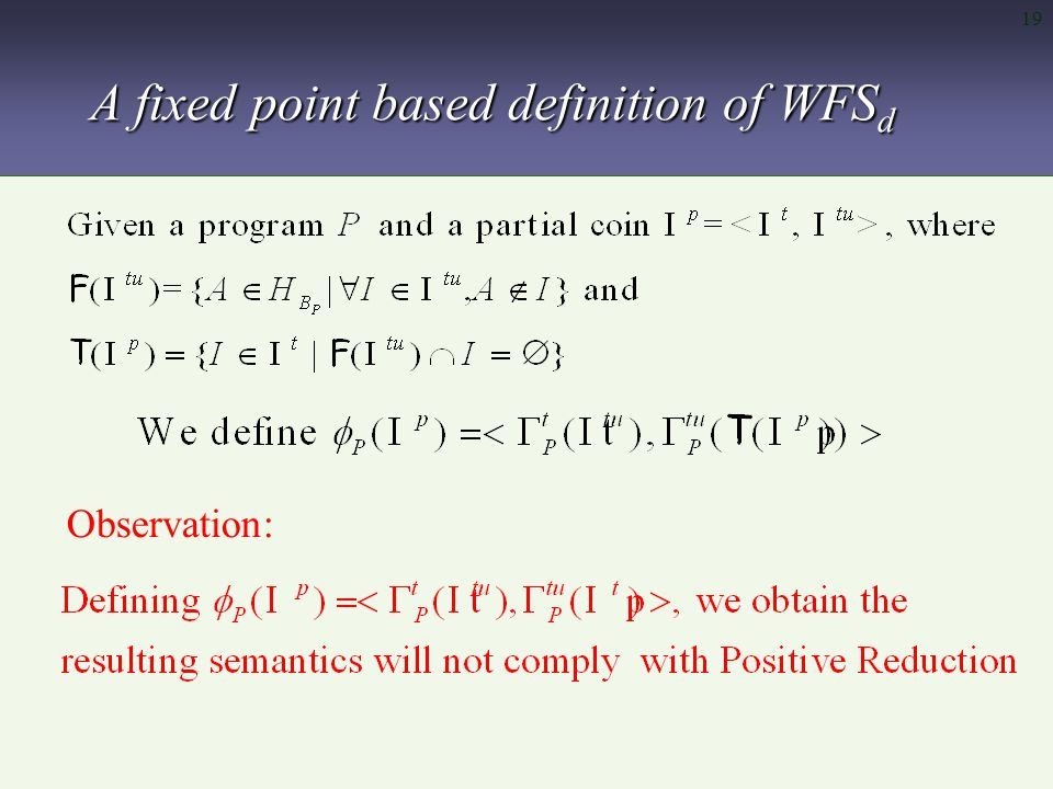 19 A fixed point based definition of WFS d Observation: