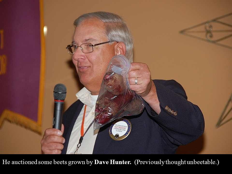 He auctioned some beets grown by Dave Hunter. (Previously thought unbeetable.)
